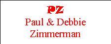 Paul & Debbie Zimmerman